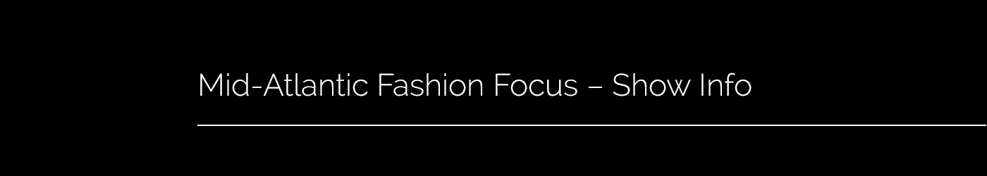 Mid-Atlantic Fashion Focus - Overview